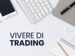 vivere di trading online oggi
